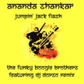 Ananda Shankar - Jumpin' Jack Flash (The Funky Boogie Brothers feat. DJ Dorso remix)