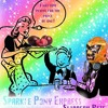 SPARKLEponyEXPRESS - Slippery Pete