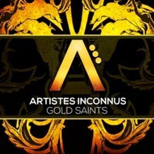 Artistes Inconnus - Gold Saints (LaFunkt Remix)[OUT NOW!]