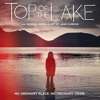 Top of the Lake (Chopper Lullaby)