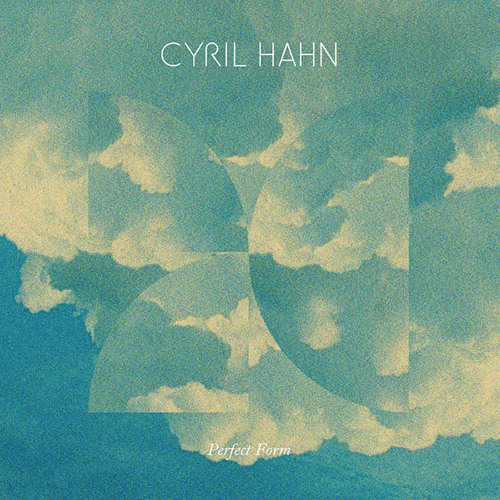 Cyril Hahn - Perfect Form (Kaytranada Edition)