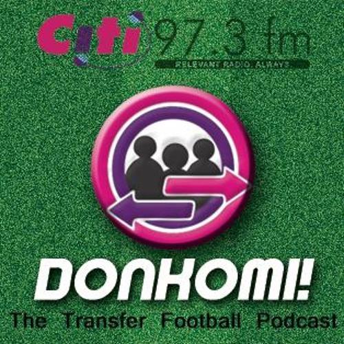 DONKOMI: The Transfer Football Podcast ep 11