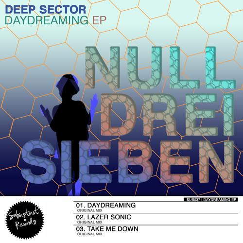 SUB037 - Deep Sector - Daydreaming (Original Mix) clip