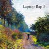 Laptop Rap 3