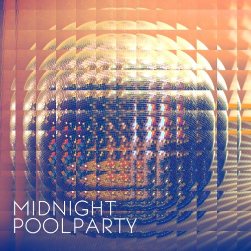Midnight Pool Party - I Want, I Need (LeMarquis Remix)