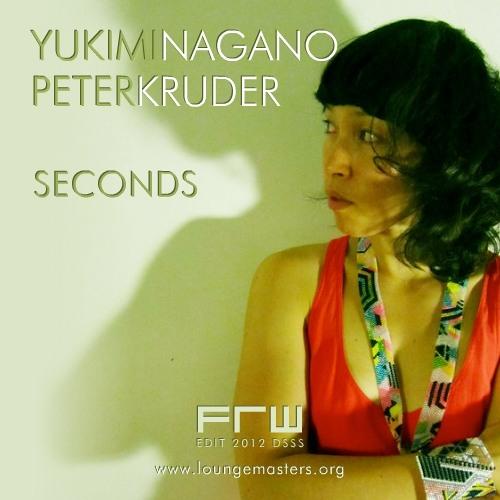Yukimi Nagano & Peter Kruder - seconds (FRW Nu Jazz edit 2012)