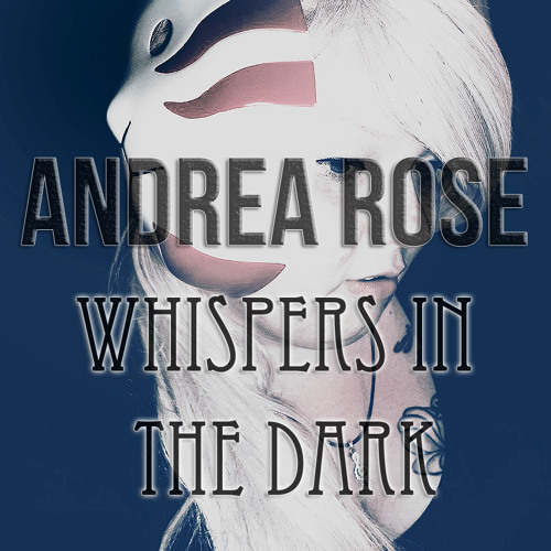 Whispers in the Dark Cover - Skillet covered by Andrea Rose by