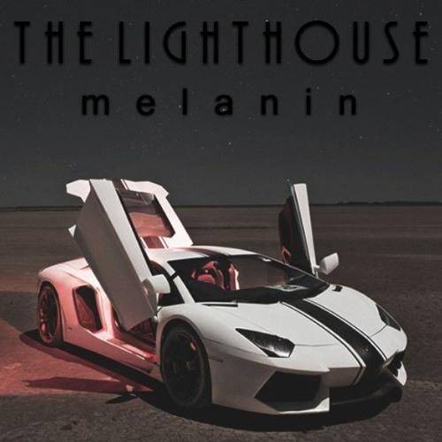 THE LIGHTHOUSE - MELANIN Ft. BEE NOVA