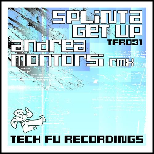 TFR031 - Splinta - Get Up (Andrea Montorsi Remix)