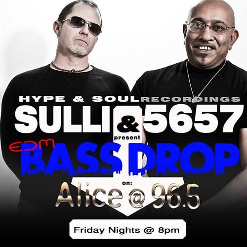 DJ SULLI & 5657 PRESENT - BASS DROP - VOL. 5 - AUGUST 30TH 2013