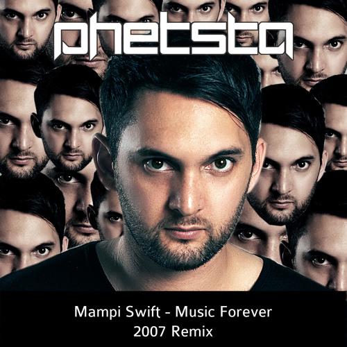 Music Forever (Phetsta 2007 Remix)