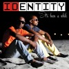 IDENTITY - Can't Deny It