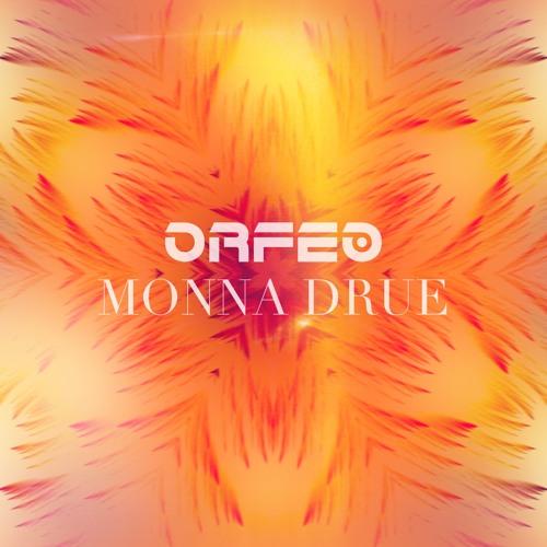 0rfeo feat. Monna Drue - Feelin' (Original Mix) Teaser