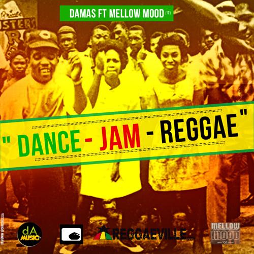 Damas feat. Mellow Mood - Dance Jam Reggae [2013]