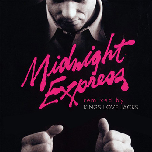 Giorgio Moroder- Chase (Midnight Express) (Kings Love Jacks REMIX)**FREE DOWNLOAD**