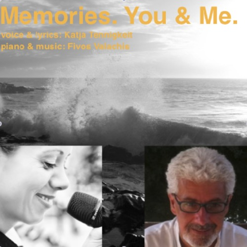 Memories. You & Me, feat. Katja Tennigkeit