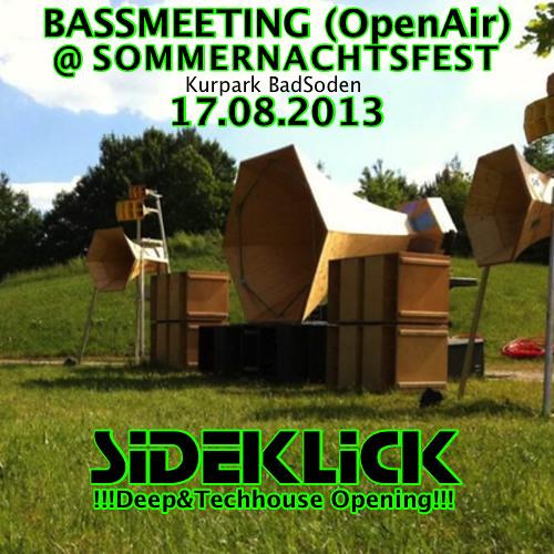 Opening-Set @ Bassmeeting(OpenAir)-Sommernachtsfest 17.08.13