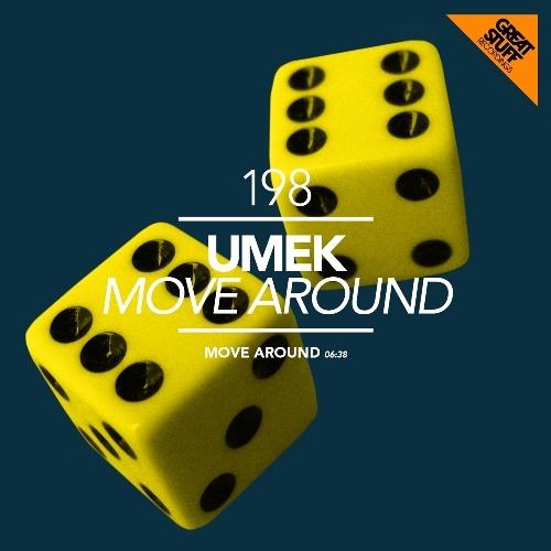 UMEK - Move Around (Original Mix) [Great Stuff]
