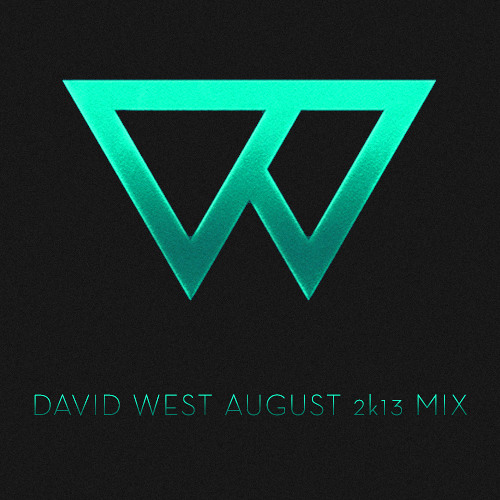David West August 2k13 Mix