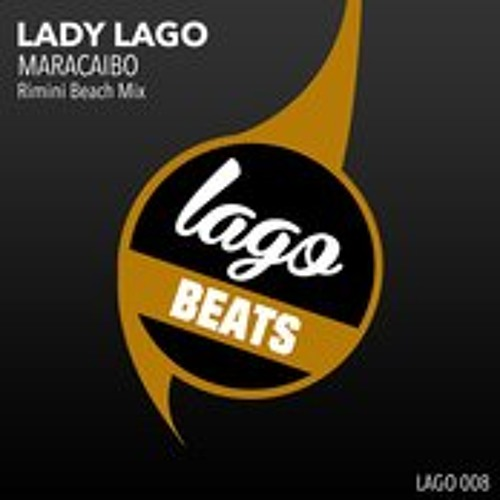 Lady Lago MARACAIBO ( RIMINI BEACH MIX)