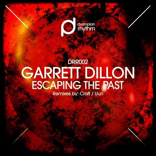 Garrett Dillon - Escaping The Past (Original)