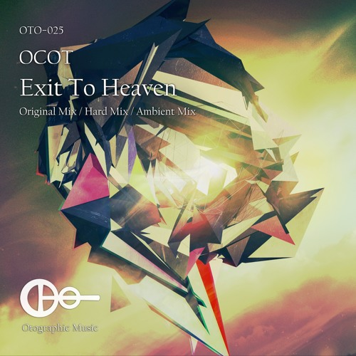 OCOT - Exit To Heaven (Ambient Mix) [Preview]