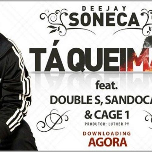 Ta Queimar Feat Double S, Sandocan E Cage 1