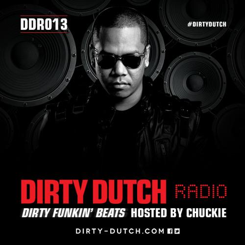 DDR013 - Dirty Dutch Radio by Chuckie
