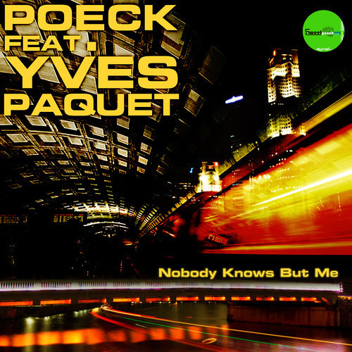Nobody Knows But Me by Poeck ft Yves Paquet
