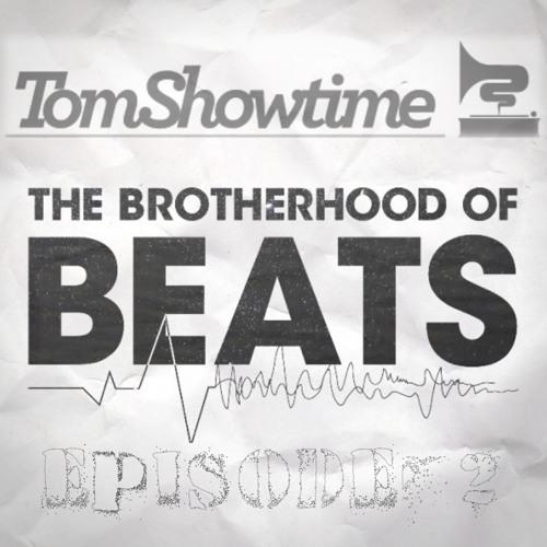 The Brotherhood Of Beats / Episode #2