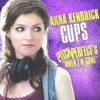 Cups Song -Anna Kendrick-when I'm Gone