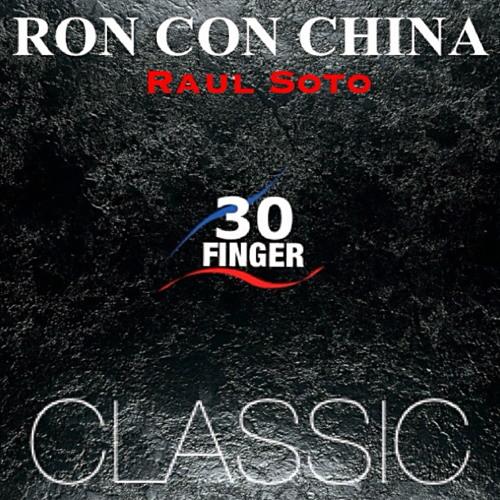 Ron Con China - Milton Cabrera Feat. Raul Soto (Pinche Mix)