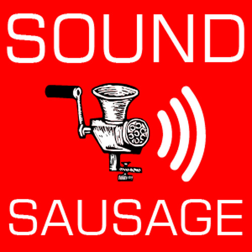 Podcast: Sound Sausage