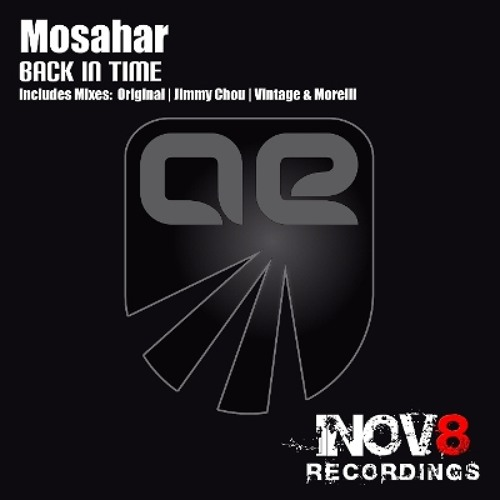 Mosahar - Back In Time (Original Mix) [INOV8 / Alter Ego] played by Ferry Tayle