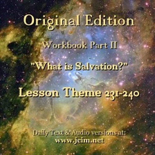 ACIM WrkBk Part II WhatIsSalvation AUDIO ♫ ♪ ♫
