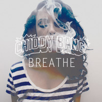 Chiddy Bang - Breathe (Prod. Yuri Beat$)