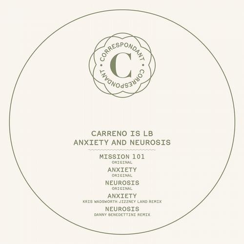 Carreno is LB - Neurosis (Danny Benedettini's DMX rmx)