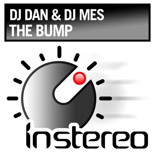 DJ Dan + DJ Mes The Bump - InStereo