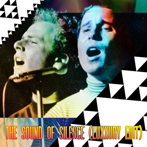 SIMON AND GARFUNKEL - THE SOUND OF SILENCE (LUXXURY EDIT)