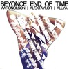 Beyonce - End Of Time (Olson, Allya & Taylor Remix) FREE DOWNLOAD