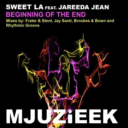 OUT NOW! Sweet LA feat. Jareeda Jean - Beginning Of The End (Brookes & Bown Remix)