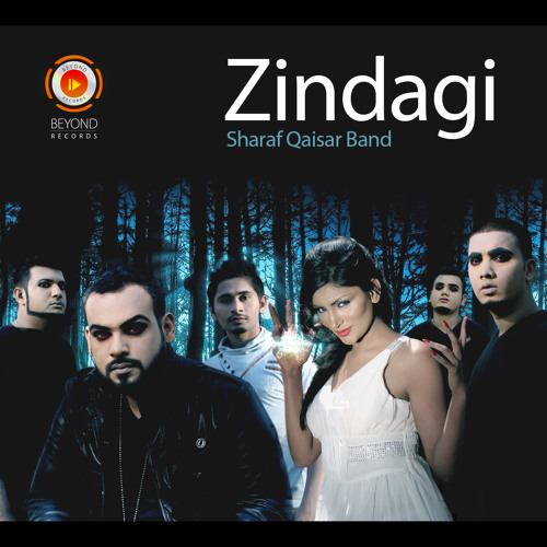 Sharaf Qaisar Band - Zindagi