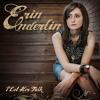 Erin Enderlin - I Let Her Talk