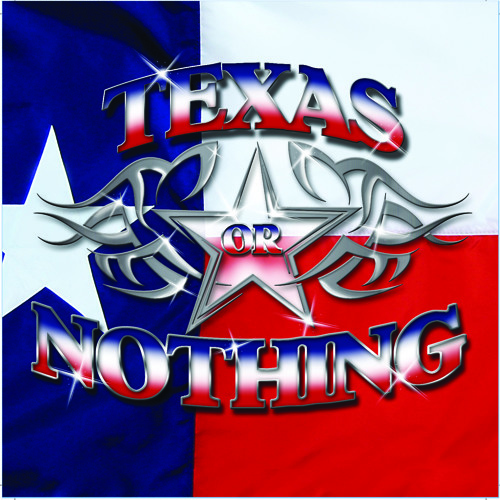 Texas or Nothing