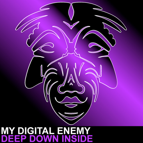 My Digital Enemy - Deep Down Inside [Zulu Records]