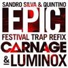 Epic Original - Sandro Silva Ft. Quintino & DJ' Erick
