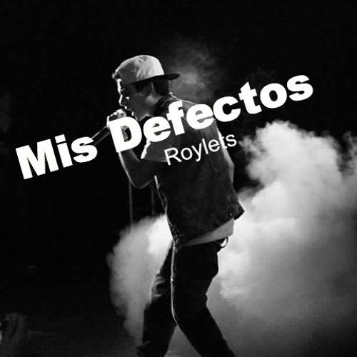 Mis Defectos - Mc Davo (cover por Roylets)