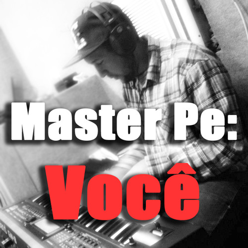 Master Pe - Você (with Niclas on Trumpet)