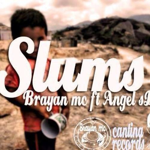 Slums - Brayan Mc Ft Angel Sds (Prod.By. AdrClan647)