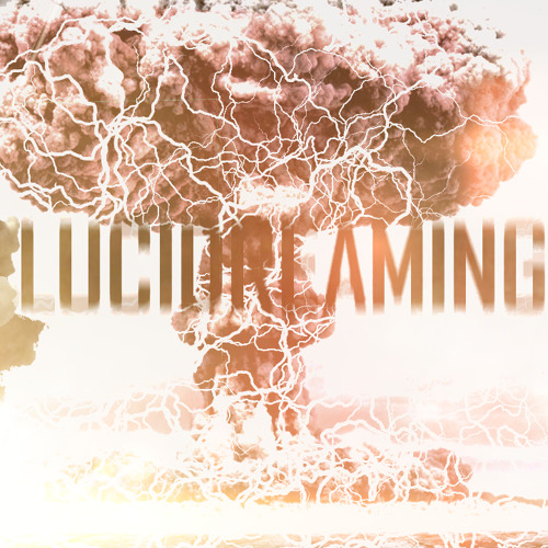 """LuciDreaming """"Switch/Up"""" (Original Mix)"""